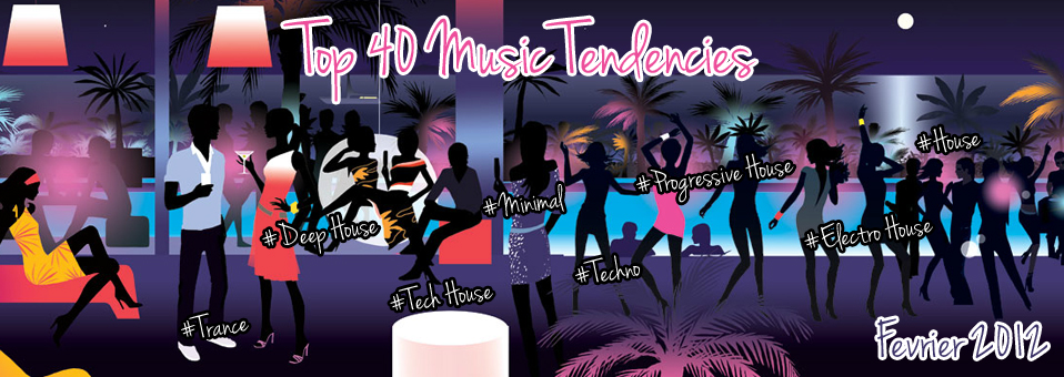 Top 40 Music Tendencies Fevrier 2012