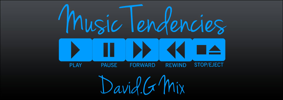 David.G Mix Music Tendencies